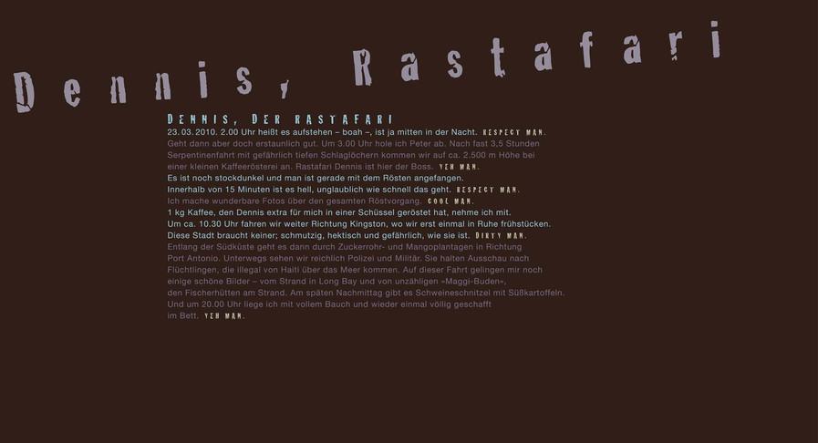 Dennis, der Rastafari