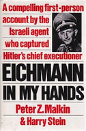 PETER MALKIN BOOK Eichmann In My Hands.j