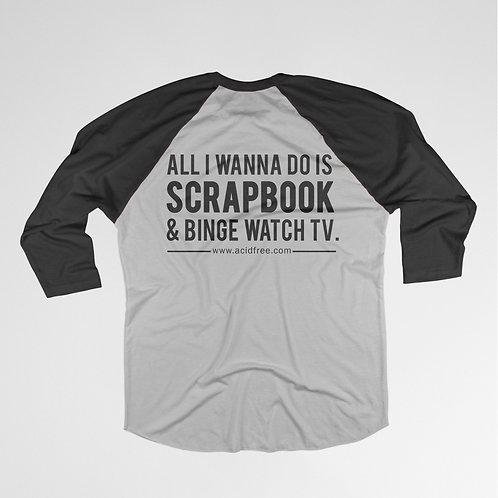 Scrapbook & Binge Watch TV T-shirt