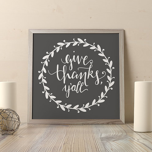 Give Thanks, Y'all Print