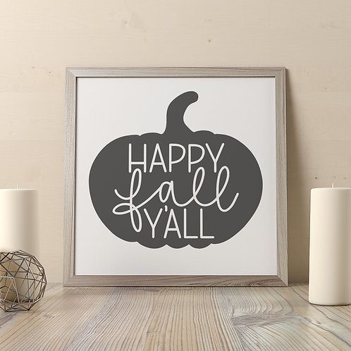Happy Fall Y'all Print