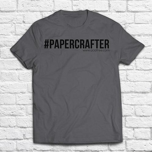 #PAPERCRAFTER T-shirt