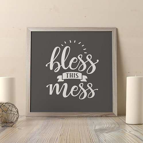 Bless This Mess Print