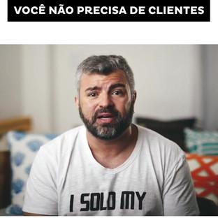 VOCÊ_NÃO_PRECISA_DE_CLIENTES_#34_-_Diego