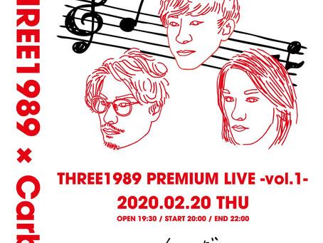THREE1989 PREMIUM LIVE -vol.1- 追加募集