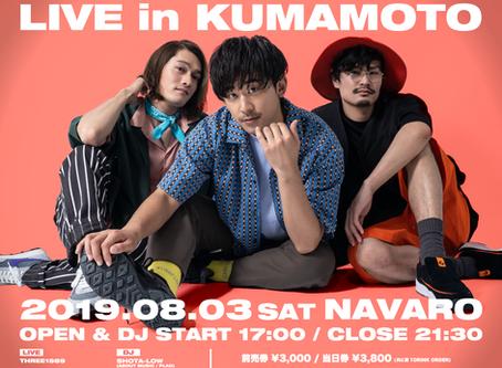 2019/08/03『THREE1989 LIVE in KUMAMOTO』 at 熊本 NAVARO