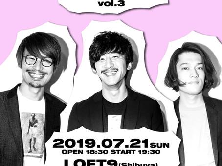 2019/07/21(Sun)『THREE1989 Talk&Live vol.3』@渋谷LOFT9