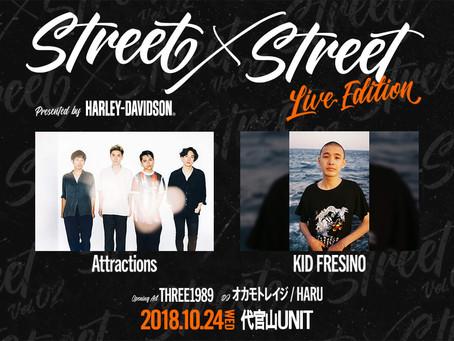 2018/10/24(wed) 『STREET×STREET Vol.02』 at 代官山UNIT