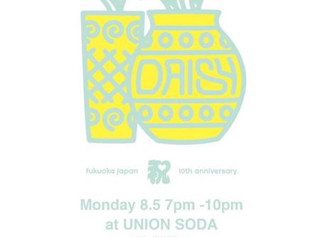 2019/08/05(Mon)『Daisy 10th Anniversary Party』@福岡大名UNION SODA