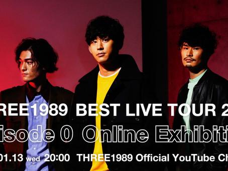 2021.01.13 wed THREE1989 BEST LIVE TOUR 2021 Episode 0 Online Exhibition