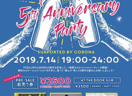 2019/07/14(Sat)『POSILLIPO 5th Anniversary Party SUPORTED BY CORONA』at 沖縄POSILLIPO cucina meridionale