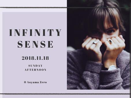 2018/11/18(Mon)『Infinity Sense』at 青山 0 Zero