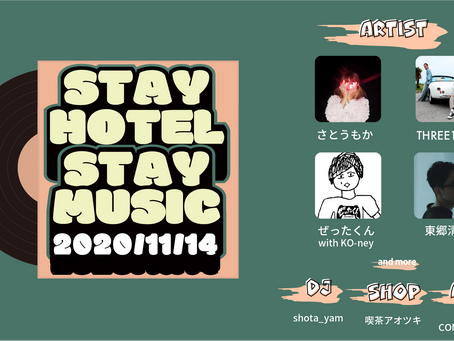 2020.11.14 sat STAY HOTEL STAY MUSIC at HOTEL SHE OSAKA