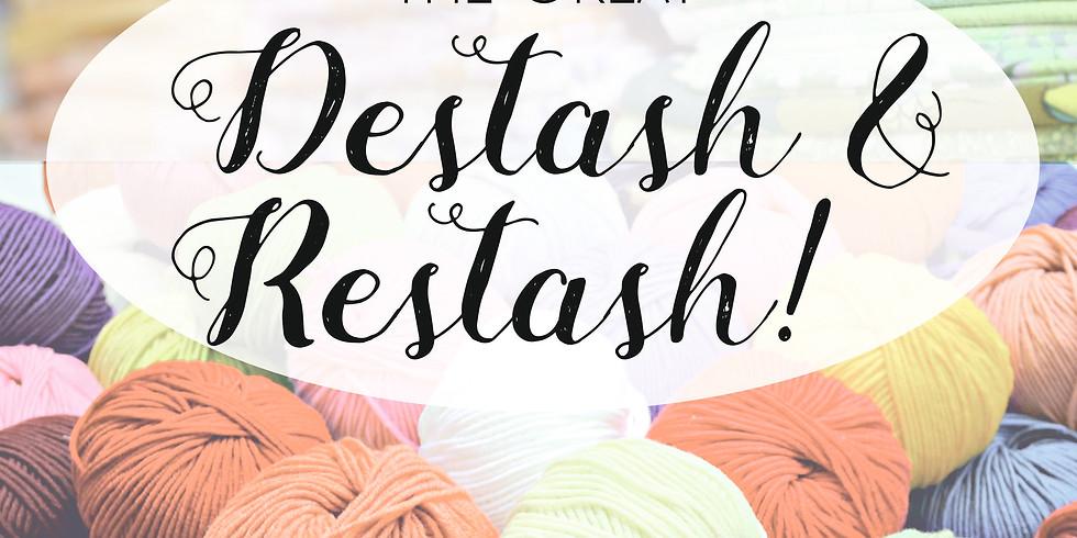 The Great Destash & Restash