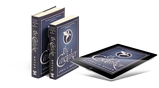 young adult fantasy novel The Caretaker by April C. Royer in hardback, paperback, an ebook format