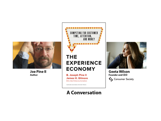 """The Experience Economy"" - Joe and Geeta"
