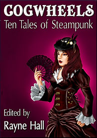 Rayne Hall - Cogwheels: Ten tales of steampunk book cover