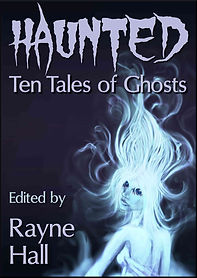 Rayne Hall - Haunted: Ten tales of ghost book cover