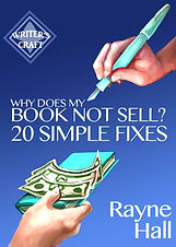 Rayne Hall - Why does my book not sell? book cover