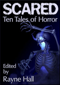Rayne Hall - Scared: Ten tales of horror book cover