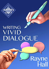 Rayne Hall - Writing vivid dialogue book cover