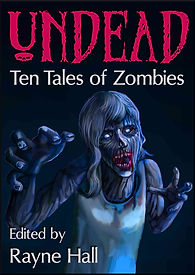 Rayne Hall - Undead: Ten tales of zombies book cover