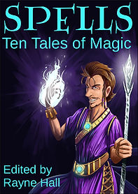 Rayne Hall - Spells: Ten tales of magic book cover