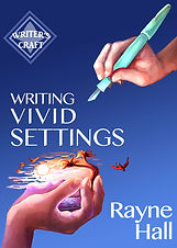 Rayne Hall - Writing vivid settings book cover