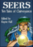 Rayne Hall - Seers: Ten tales of clairvoyance Book Cover