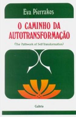 O caminho da auto transformacao
