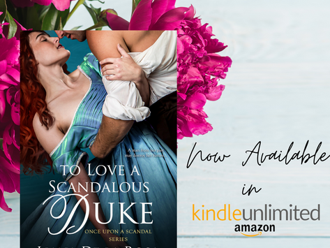To Love A Scandalous Duke is now in Kindle Unlimited!