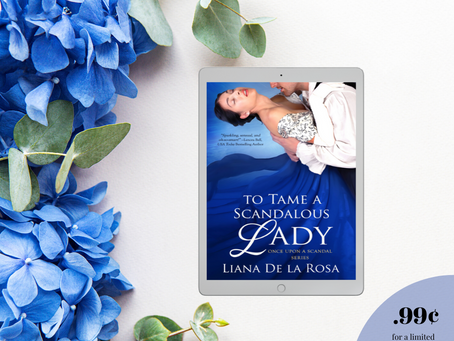 TO TAME A SCANDALOUS LADY is only .99¢!