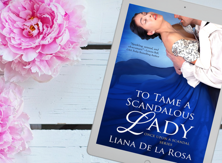 TO TAME A SCANDALOUS LADY is now available!