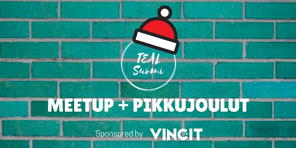 Teal Suomi Meetup + pikkujoulut @ Vincit