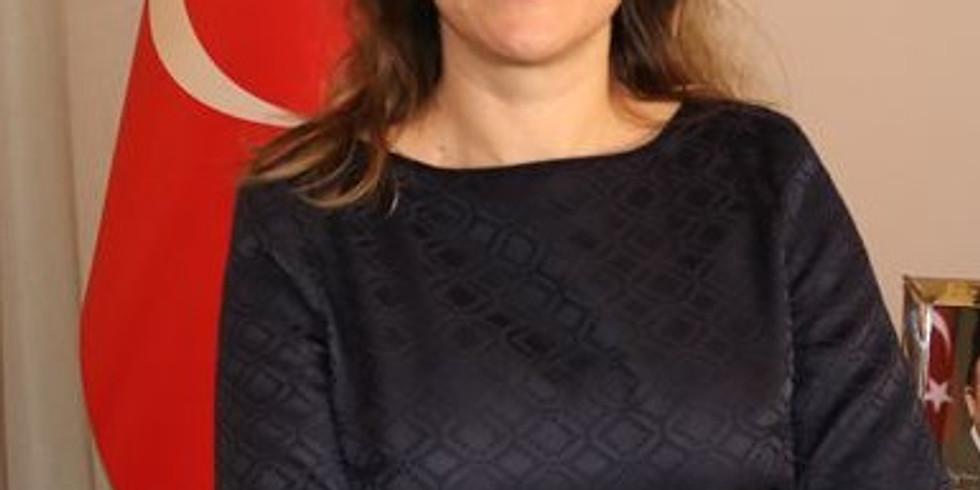 A Conversation with Ambassador of Turkey, Burcu Çevik