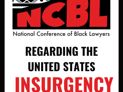 NCBL STATEMENT OF OUTRAGE REGARDING U.S. INSURGENCY OF JANUARY 6, 2021