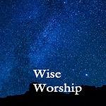 Wise worship.jpg