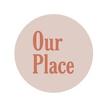 Our Place.png
