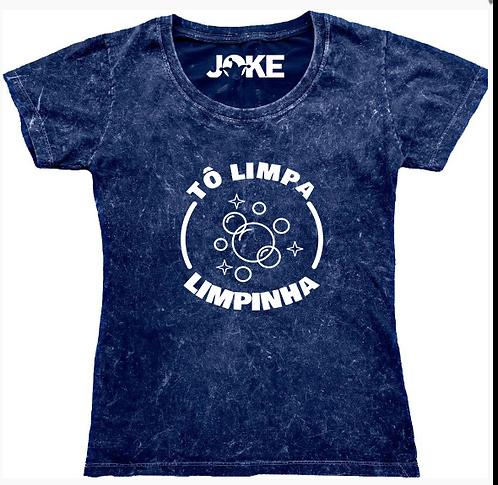 "Camisa ""Tô Limpo , Limpinho """