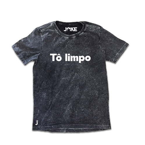 "Camisa ""Tô Limpo"""