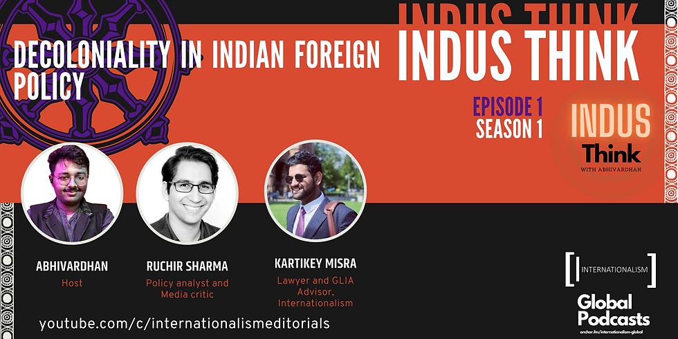Indus Think | Episode 1 | Season 1 | Ruchir Sharma
