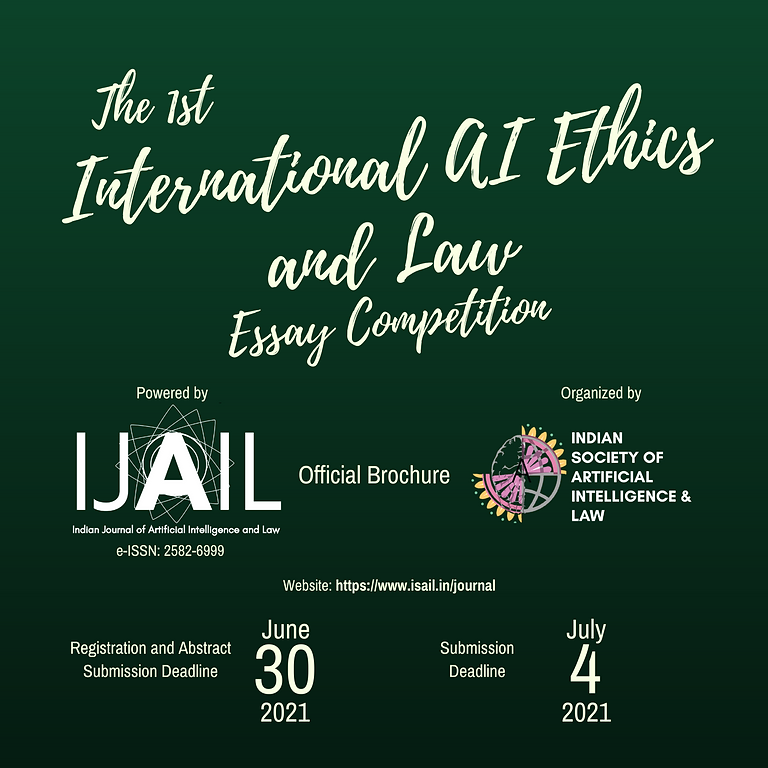 1st International AI Ethics and Law Essay Competition, 2021 by IJAIL