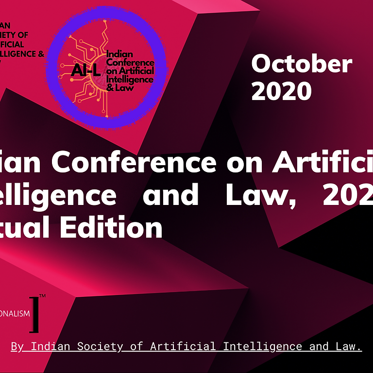 Indian Conference on Artificial Intelligence and Law, 2020 [Virtual Edition]