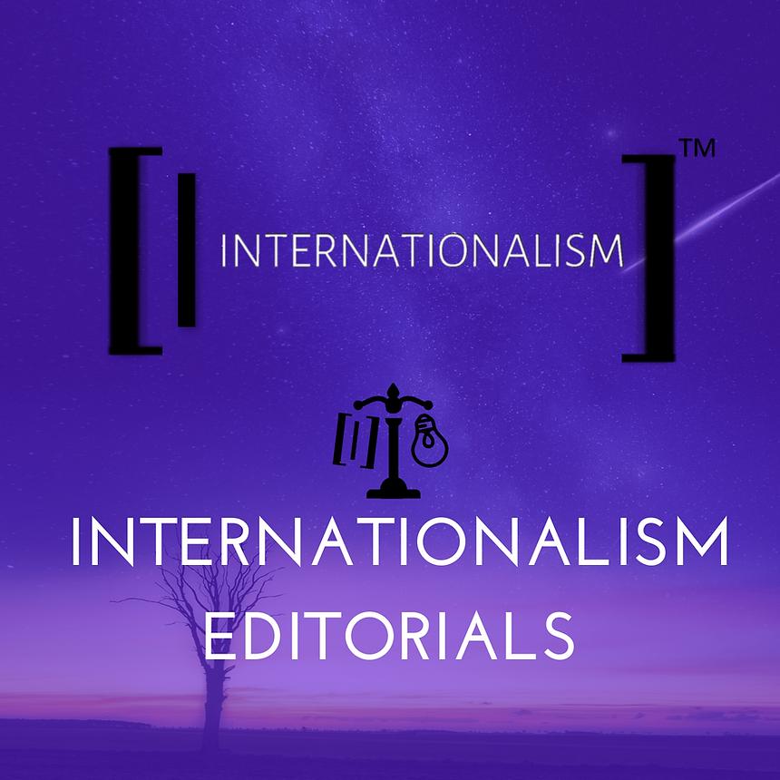 Internationalism editorials.png