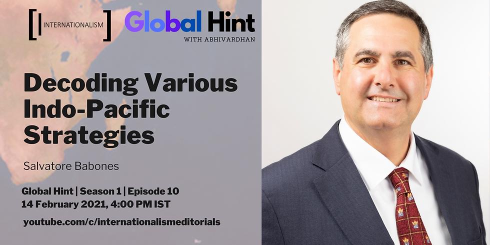 Decoding Various Indo-Pacific Strategies   Global Hint   Episode 10   Season 1