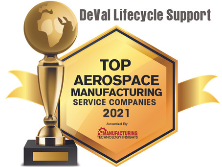 DeVal Lifecycle Support named Top Aerospace Manufacturing Service Company for 2021