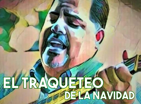 EL TRAQUETEO DE LA NAVIDAD - Pedro Juan Morales