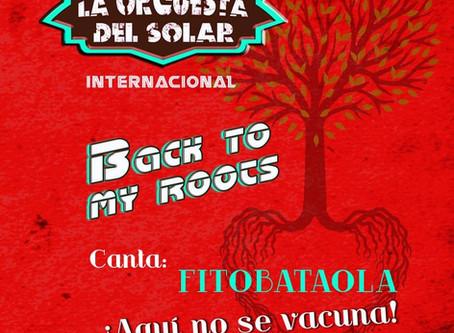 AQUÍ NO SE VACUNA - Orquesta Del Solar Internacional feat Héctor Fito Bataola