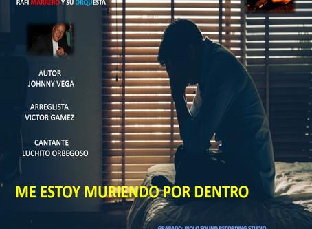 ME ESTOY MURIENDO POR DENTRO -Rafi Marrero y su Orquesta