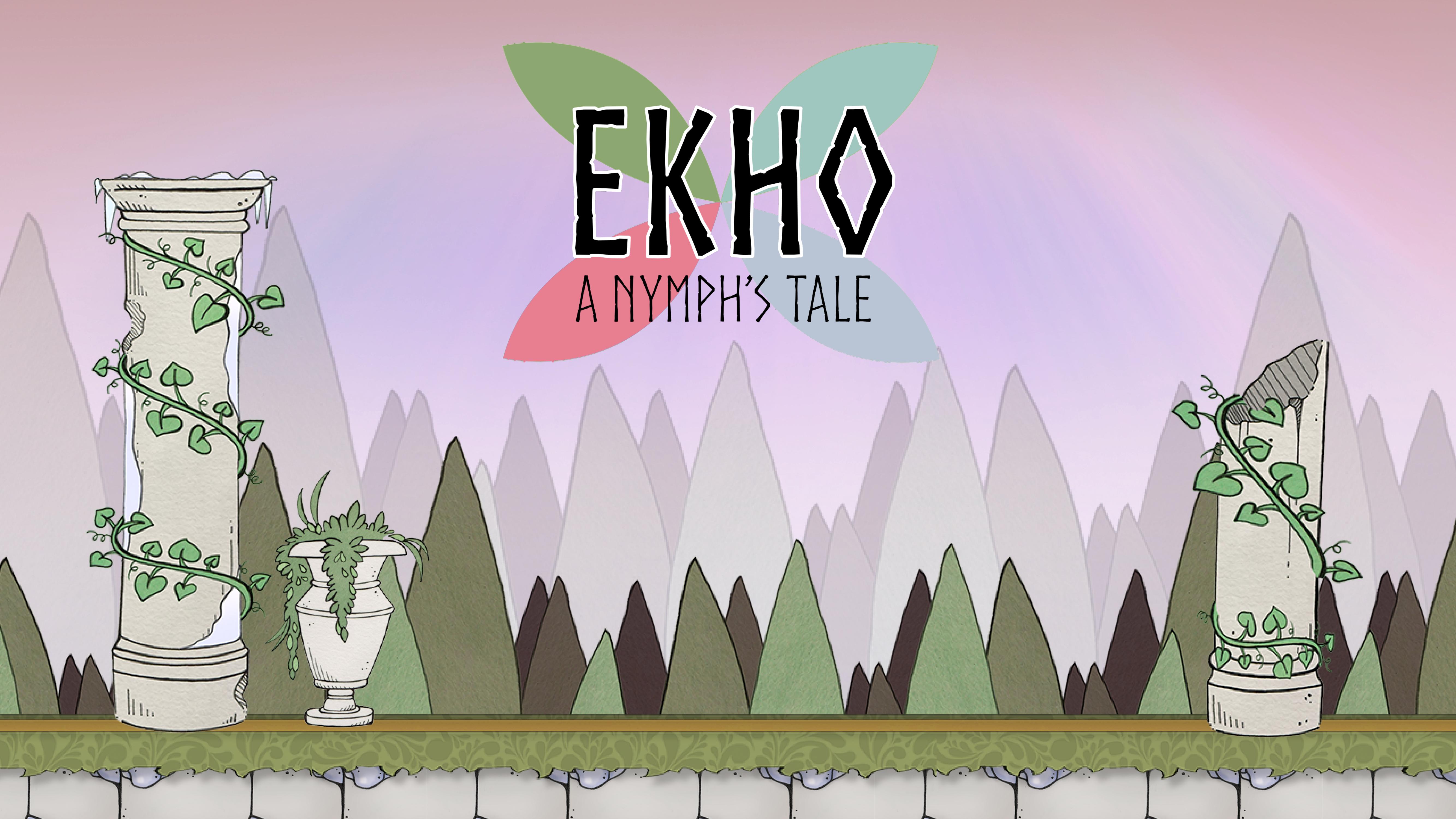"""""""Ekho: A Nymph's Tale"""""""